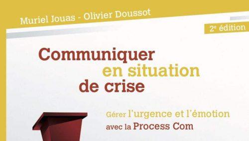 Savoir gérer l'émotion et l'urgence pour communication de crise percutante avec la Process Com