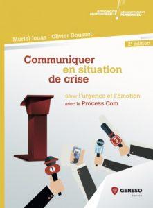 Gérer l'urgence et l'émotion avec la Process Com, communication de crise